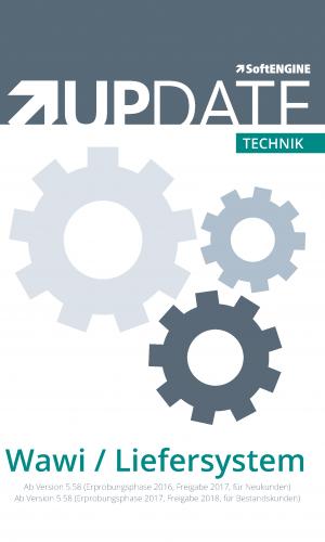 Technik UPDATE Warenwirtschaft / Liefersystem