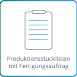Produktionsstueckliste_Fertigungsauftrag
